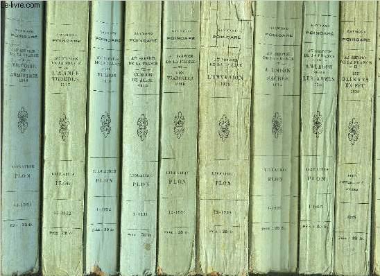 AU SERVICE DE LA FRANCE - 10 VOLUMES - TOMES I+II+III+IV+V+VI+VII+VIII+IX+X /Sommaire des titres : Le lendemain d'Agadir 1912 - Les balkans en feu - L'Europe sous les armes 1913 - L'Union sacrée 1914 - L'Invasion 1914 - Les tranchées 1915 ...