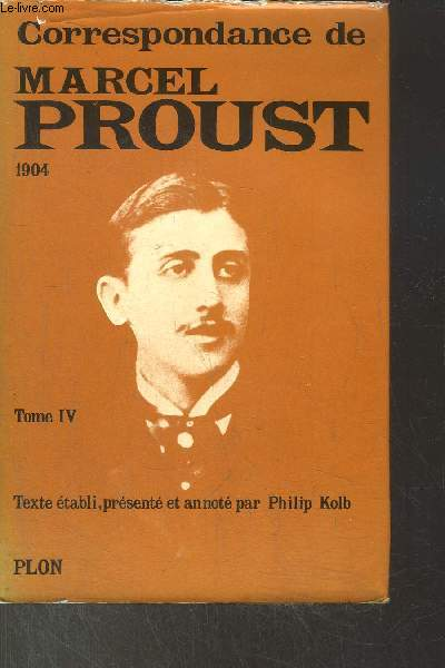 CORRESPONDANCE - TOME IV - 1904