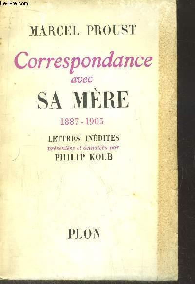 CORRESPONDANCE AVEC SA MERE 1887-1905