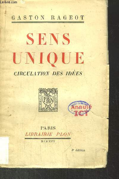 SENS UNIQUE - CIRCULATION DES IDEES