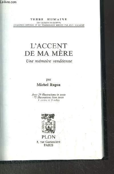 L'ACCENT DE MA MERE - UNE MEMOIRE VENDEENNE