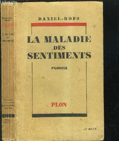 LA MALADIE DES SENTIMENTS