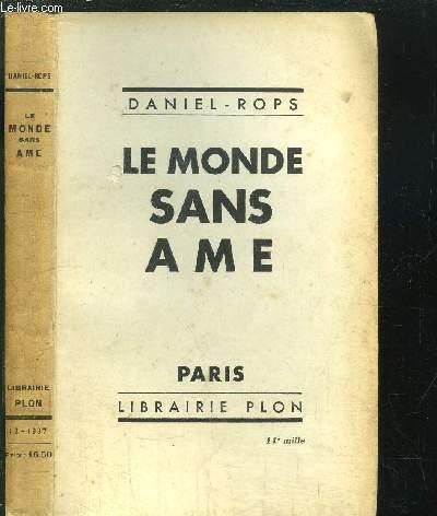 LE MONDE SANS AME