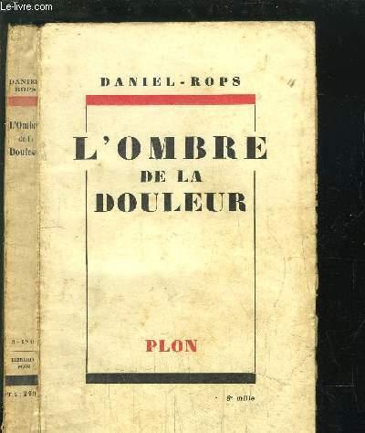 L'OMBRE DE LA DOULEUR