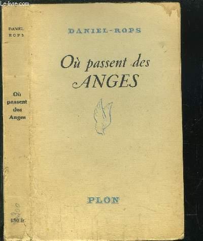 OU PASSENT DES ANGES