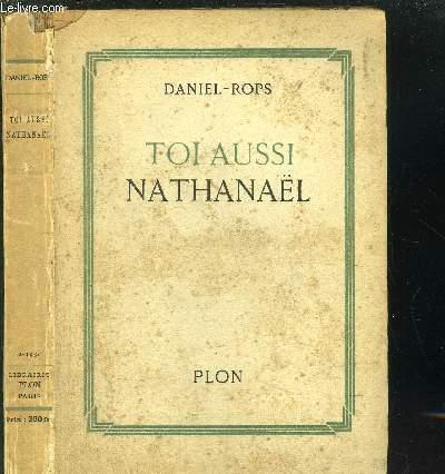 TOI AUSSI NATHANAEL - PAGES CATHOLIQUES