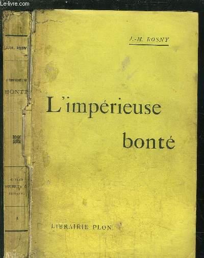 L'IMPERIEUSE BONTE