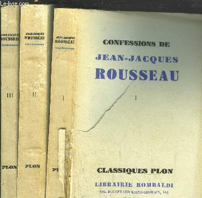 CONFESSIONS DE JEAN-JACQUES ROUSSEAU - 3 VOLUMES - TOMES I+II+III