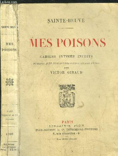 MES POISONS - CAHIERS INTIMES INEDITS