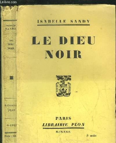 LE DIEU NOIR