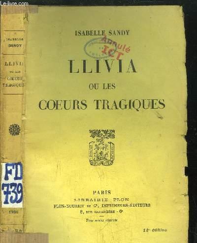 LLIVIA OU LES COEURS TRAGIQUES