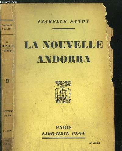 LA NOUVELLE ANDORRA