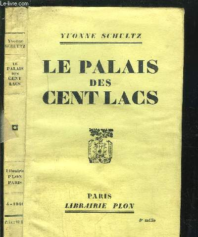 LE PALAIS DES CENT LACS - HISTOIRE INTIME D'UNE FAMILLE CHINOISE
