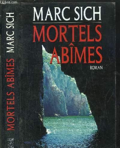 MORTELS ABIMES