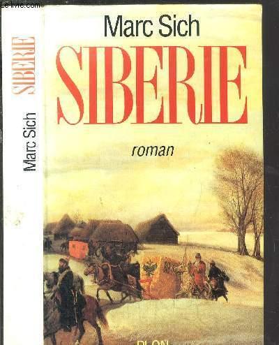 SIBERIE - LA CONQUETE