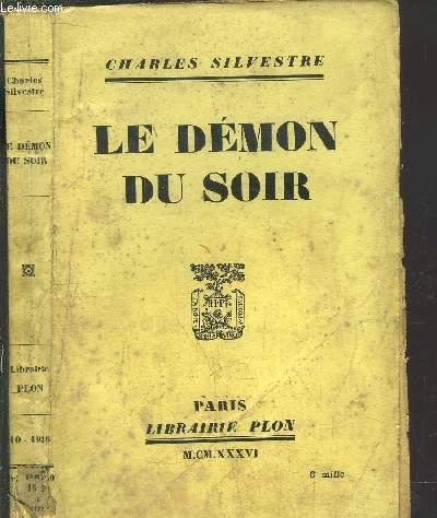 LE DEMON DU SOIR