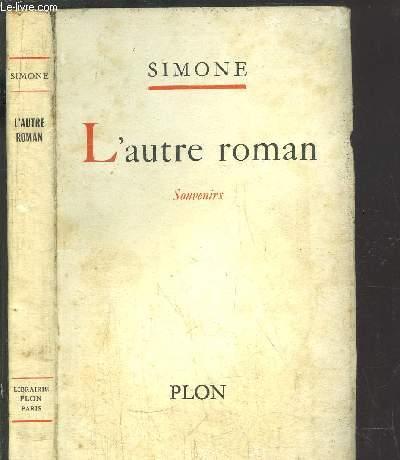 L'AUTRE ROMAN - SOUVENIRS