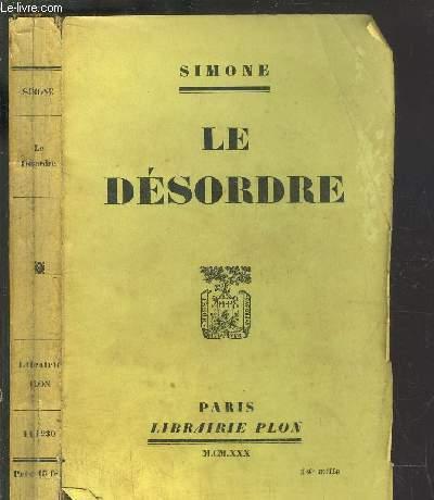 LE DESORDRE