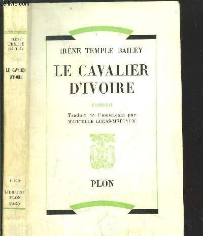LE CAVALIER D'IVOIRE