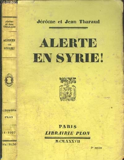 ALERTE EN SYRIE !