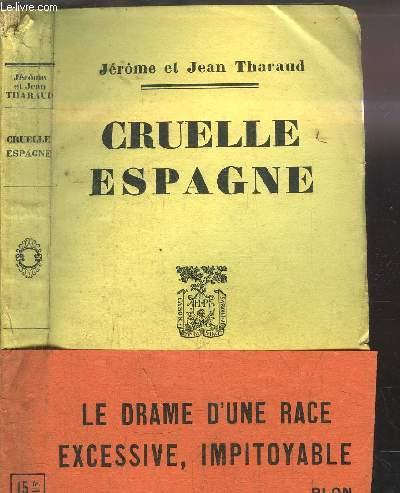 CRUELLE ESPAGNE