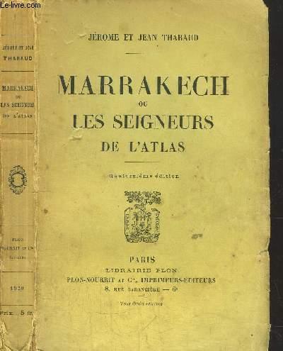 MARRAKECH OU LES SEIGNEURS DE L'ATALAS