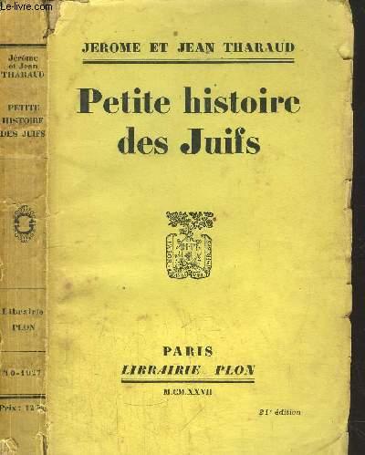 PETITE HISTOIRE DES JUIFS