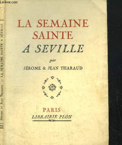 LA SEMAINE SAINTE A SEVILLE