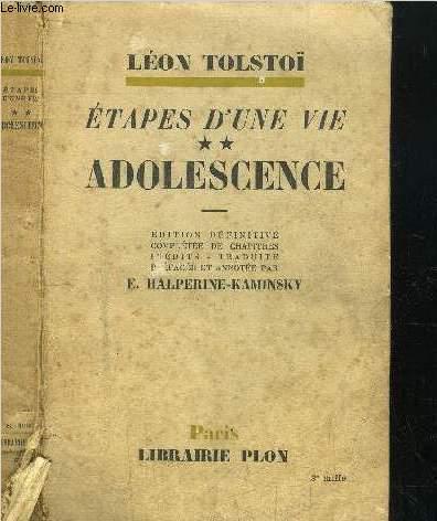 ETAPES D'UNE VIE - TOME II - ADOLESCENCE