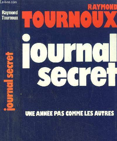 JOURNAL SECRET - UNE ANNEE PAS COMME LES AUTRES