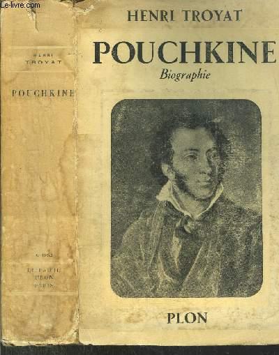 POUCHKINE - BIOGRAPHIE