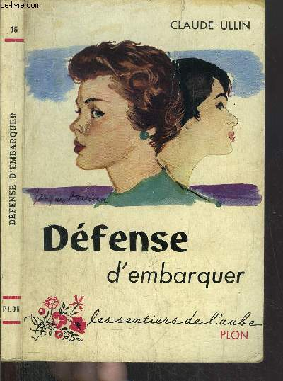 DEFENSE D'EMBARQUER- COLLECTION