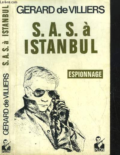 S.A.S. A ISTANBUL - EXPIONNAGE