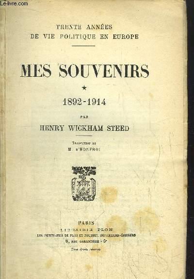 MES SOUVENIRS- TOME I - 1892-1914