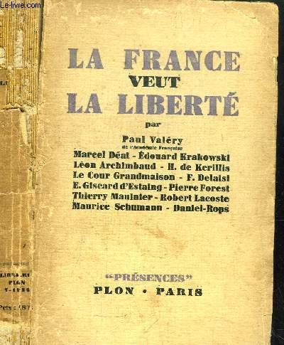 LA FRANCE VEUT LA LIBERTE - COLLECTION