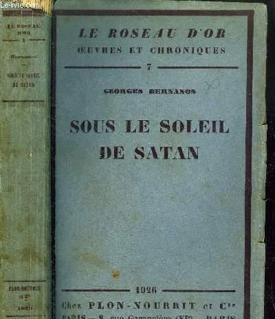 SOUS LE SOLEIL DE SATAN- LE ROSEAU D'OR N°7