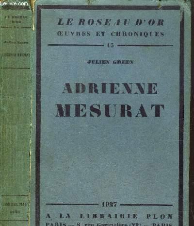 ADRIENNE MESURAT- LE ROSEAU D'OR N°15
