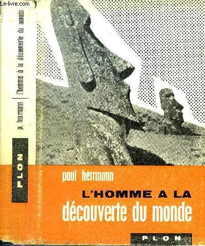 L'HOMME A LA DECOUVERTE DU MONDE