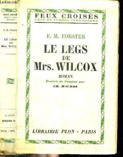 LE LEGS DE MRS. WILCOX - - COLLECTION FEUX CROISES