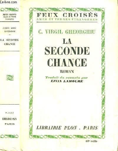 LA SECONDE CHANCE- COLLECTION FEUX CROISES