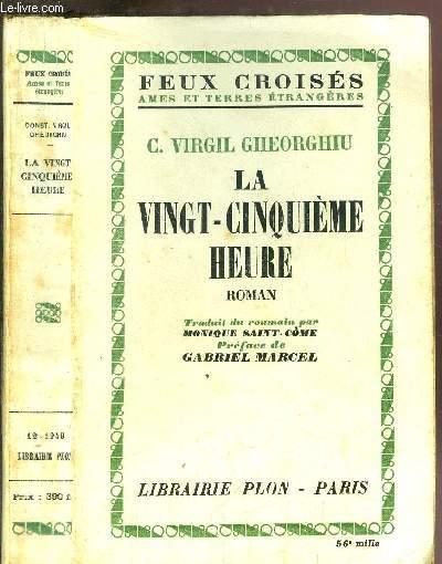LA VINGT-CINQUIEME HEURE  - COLLECTION FEUX CROISES