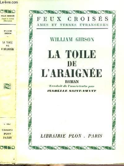 LA TOILE DE L'ARAIGNEE - COLLECTION FEUX CROISES