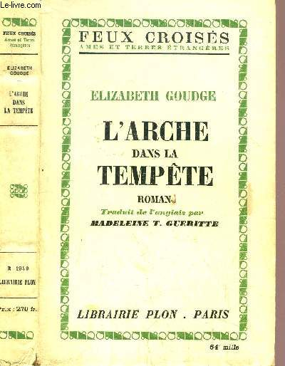 L'ARCHE DANS LA TEMPETE - COLLECTION FEUX CROISES