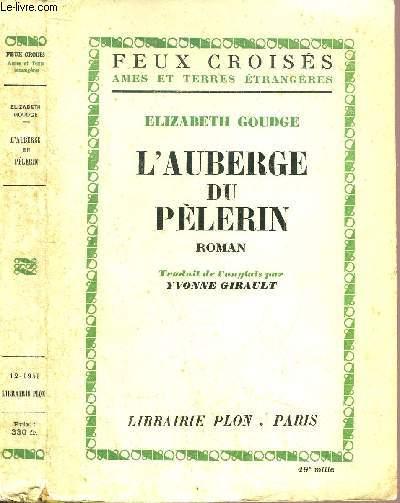 L'AUBERGE DU PELERIN - COLLECTION FEUX CROISES