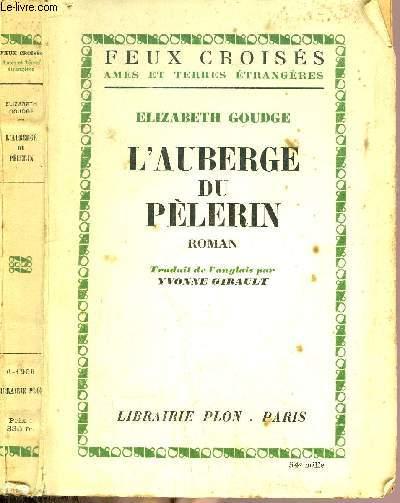 L'AUBERGE DU PELERIN COLLECTION FEUX CROISES