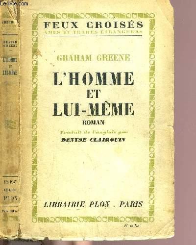 L'HOMME ET LUI-MEME - COLLECTION FEUX CROISES