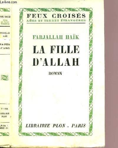 LA FILLE D'ALLAH - LES ENFANTS DE LA TERRE - COLLECTION FEUX CROISES