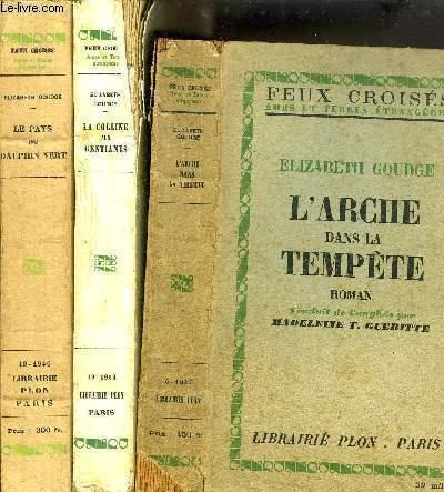 LOT DE 3 LIVRES : TITRES EN NOTICE DONT : Sommaires des titres : L'arche dans la tempête - La colline aux gentianes - Le pays du Dauphin vert...