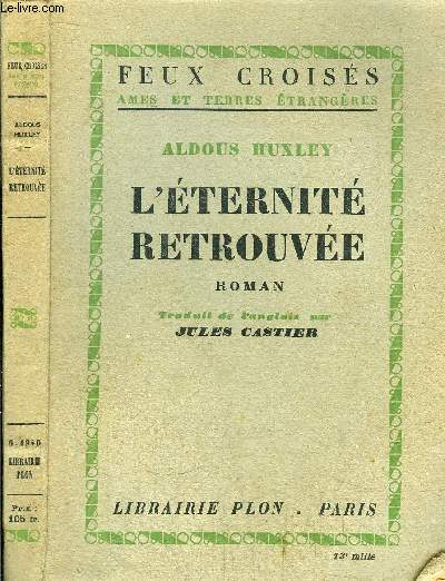 L'ETERNITE RETROUVEE - COLLECTION FEUX CROISES
