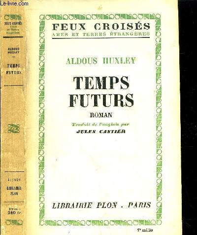 TEMPS FUTURS- COLLECTION FEUX CROISES